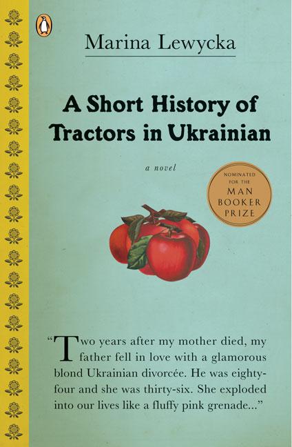 A Short History of Tractors in Ukrainian By Lewycka, Marina