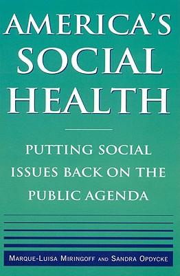 America's Social Health By Miringoff, Marque-Luisa/ Opdycke, Sandra
